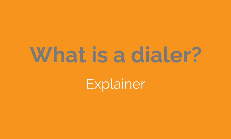 What is a dialer