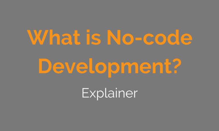 What is No-code Development?