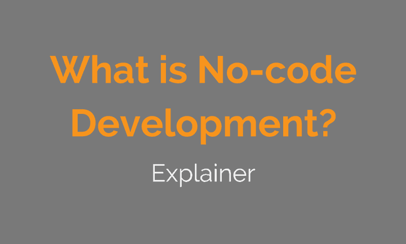 What is No-code Development?
