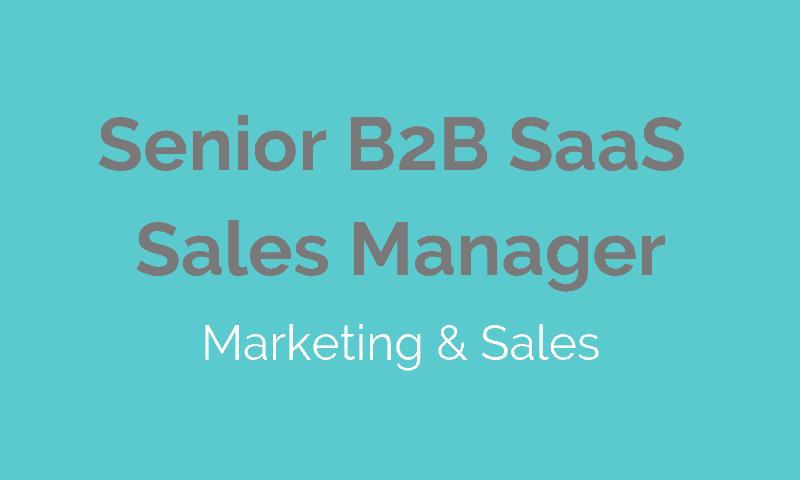 JOB Sales - Senior B2B SaaS Sales Manager