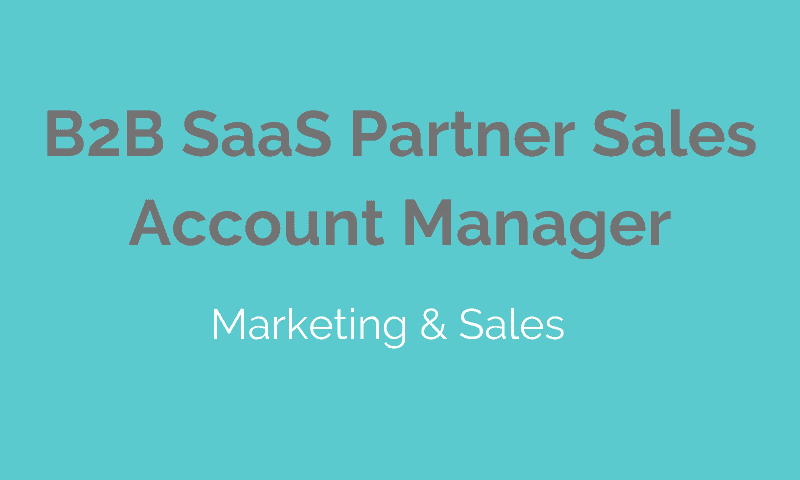 B2B SaaS Partner Sales Account Manager