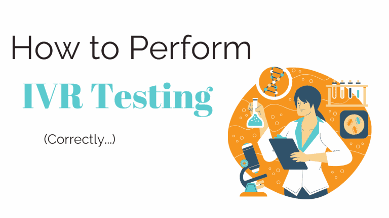 How to perform IVR testing correctly