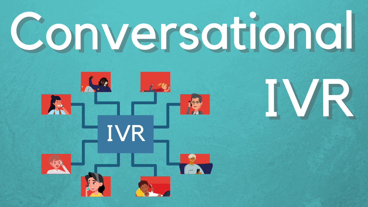 Yes! Conversational IVR *Is* the Next Step For IVR Services