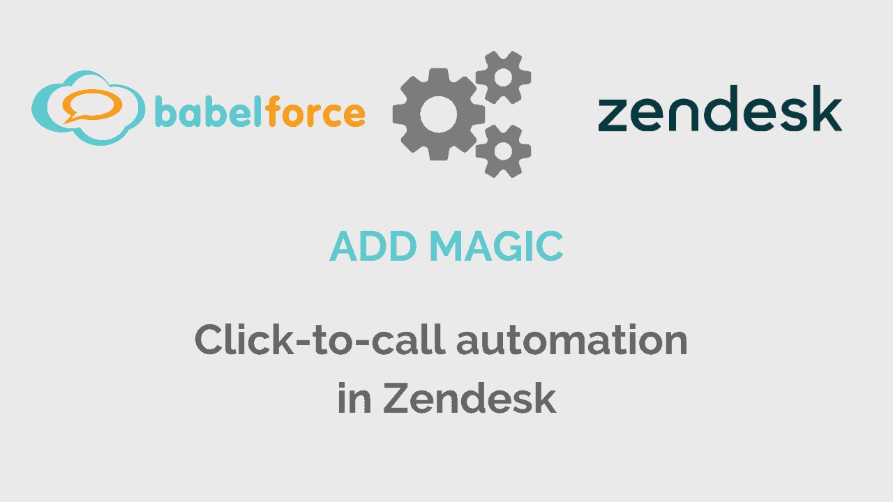 Magic - bf and zendesk - Click-to-call automation in Zendesk