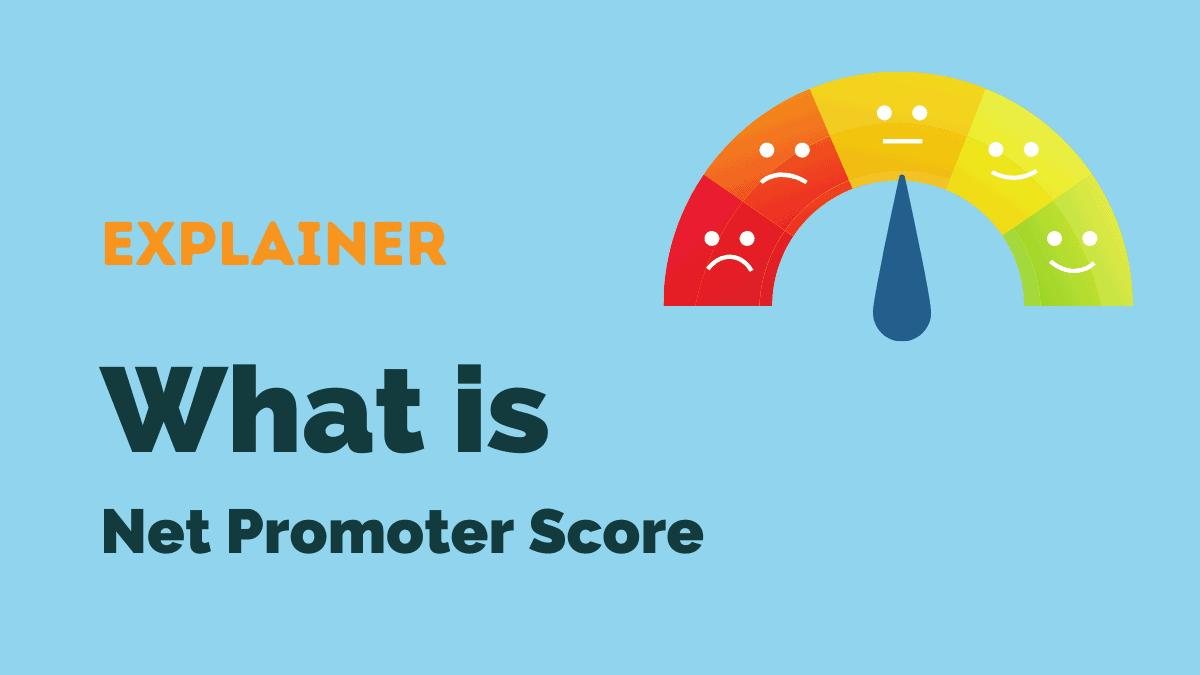 What is Net Promoter Score