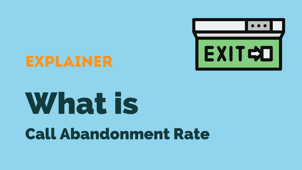 What is call abandonment rate