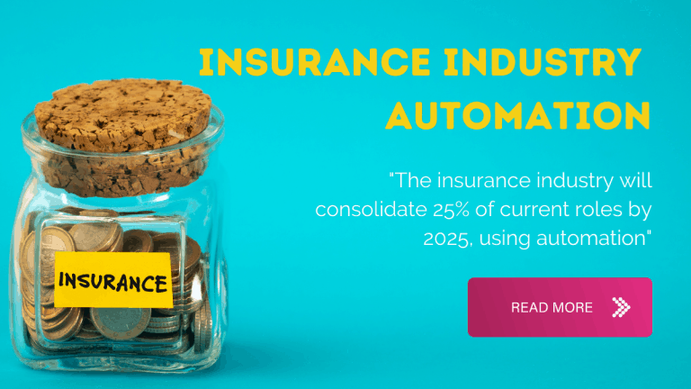 Insurance industry automation