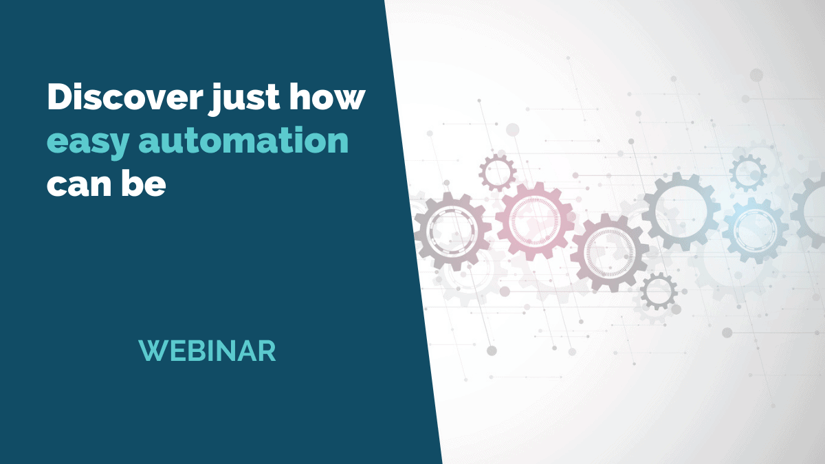 Discover just how easy automation can be