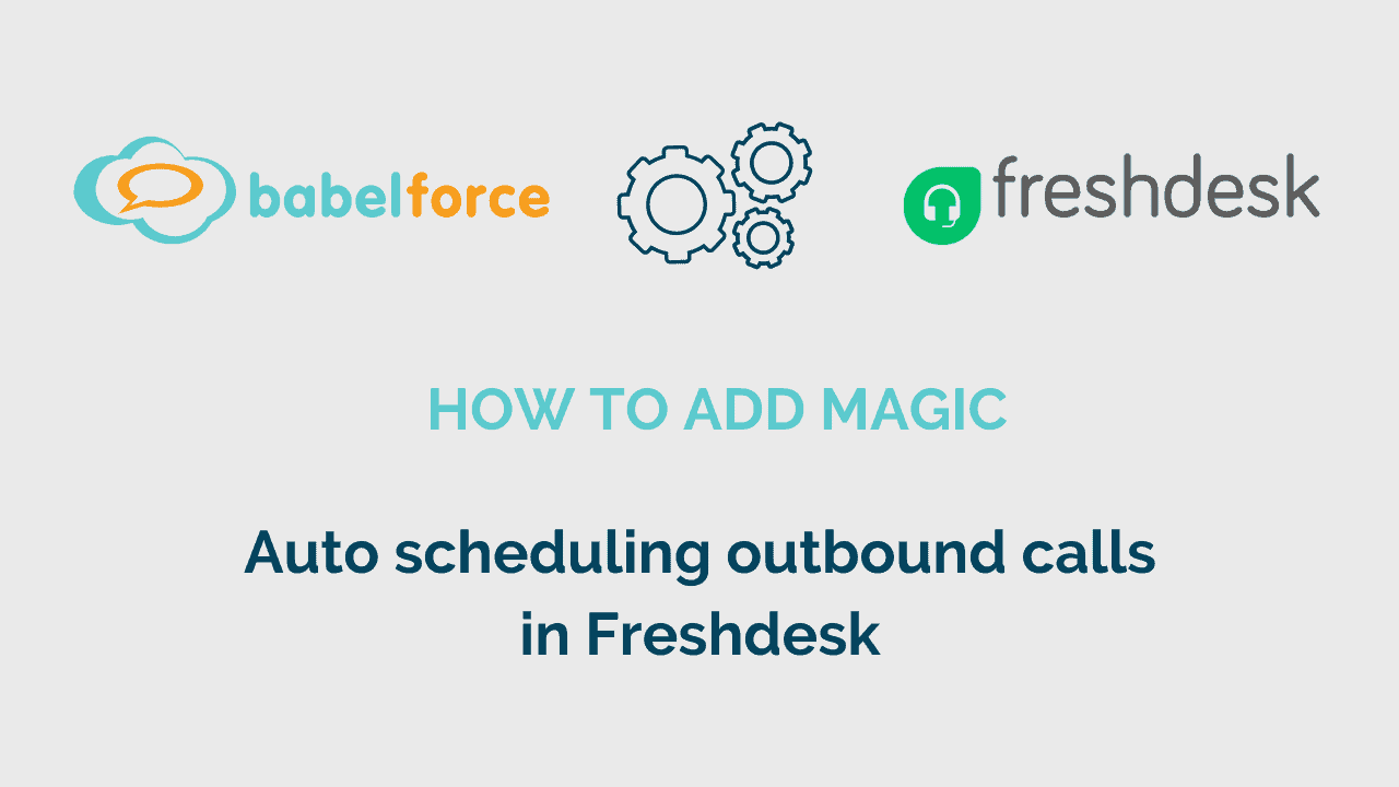 Add magic video_Auto scheduling outbound calls in Freshdesk