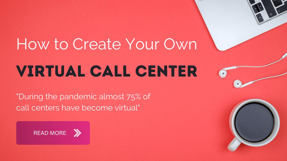 How to set up a virtual call center