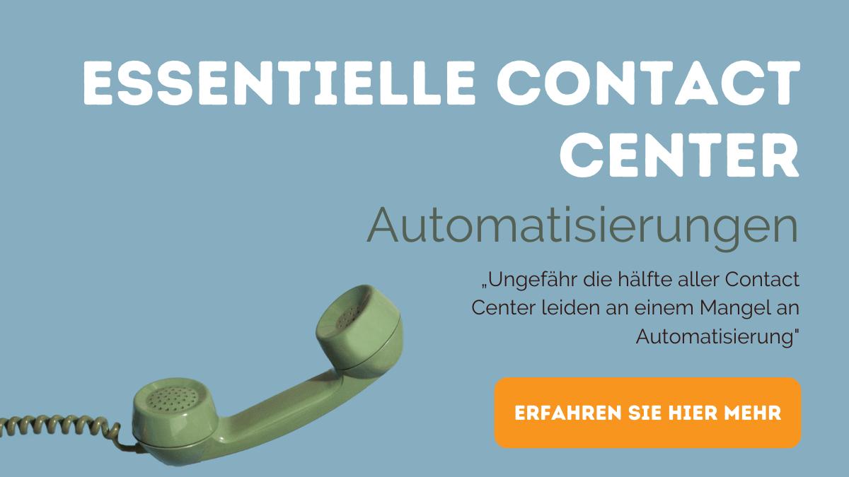 Essentielle Contact Center Automatisierungen