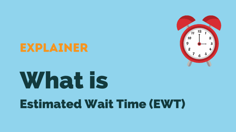 Estimated Wait time